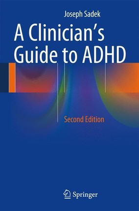 A Clinician's Guide to ADHD