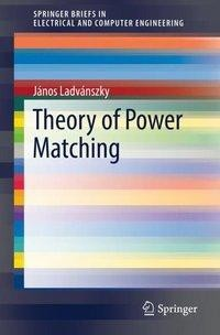 Theory of Power Matching