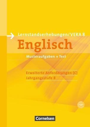 Vorbereitungsmaterialien für VERA - Englisch. 8. Schuljahr. Erweiterte Anforderungen C.  Arbeitsheft mit CD und Beilage