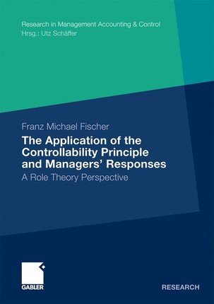 The Application of the Controllability Principle and Managers? Responses