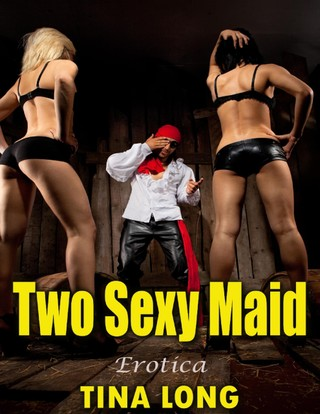Two Sexy Maid: Erotica