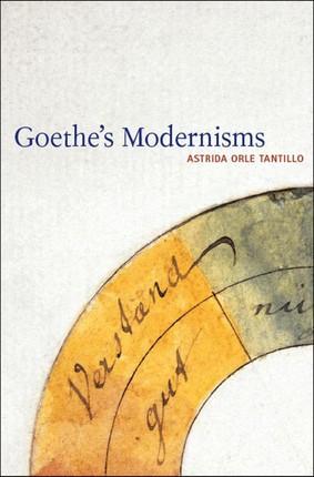 Goethe's Modernisms