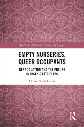 Empty Nurseries, Queer Occupants