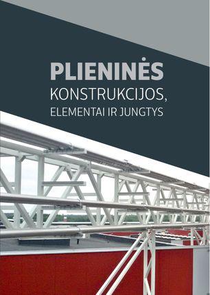 Plieninės konstrukcijos, elementai ir jų jungtys