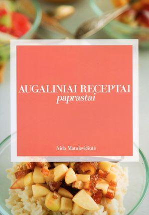 Augaliniai receptai paprastai