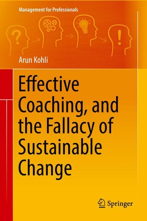 Effective Coaching, and the Fallacy of Sustainable Change