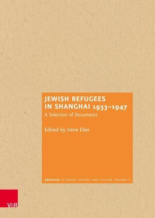 Jewish Refugees in Shanghai 1933-1947