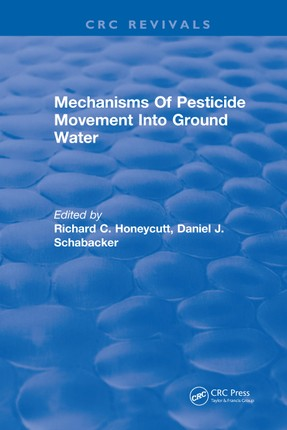 Mechanisms Of Pesticide Movement Into Ground Water