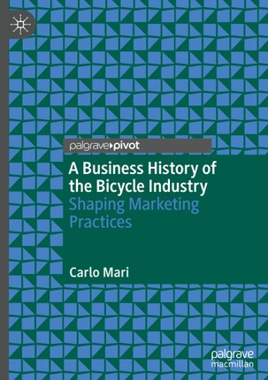 A Business History of the Bicycle Industry