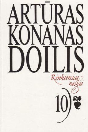 Rinktiniai raštai. 10 tomas A.Doilis