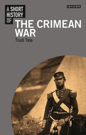 A Short History of the Crimean War