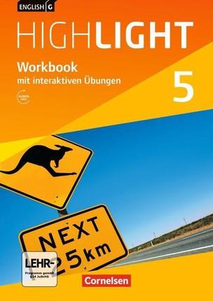 English G Highlight Band 5: 9. Schuljahr - Hauptschule - Workbook mit CD und interaktiven Übungen auf scook.de