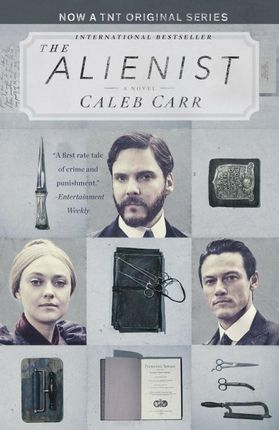 The Alienist. TNT Tie-In Edition