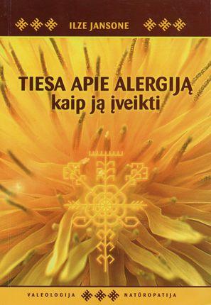 Tiesa apie alergiją. Kaip ją įveikti