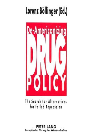 De-Americanizing Drug Policy