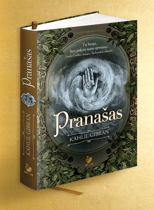 PRANAŠAS: pirmą kartą lietuviškai su originaliomis iliustracijomis šedevras, įkvėpęs bestselerio ALCHEMIKAS autorių Paulo Coelho. Gyvenimiškų patarimų lobynas, dvasiškai pakylėjęs ir nuraminęs milijonus žmonių visame pasaulyje