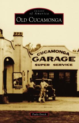 Old Cucamonga