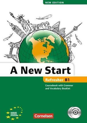 A New Start B1: Refresher. Kursbuch mit Audio CD, Grammatik- und Vokabelheft