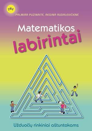 Matematikos labirintai: užduočių rinkiniai aštuntokams