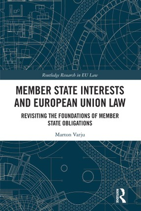 Member State Interests and European Union Law