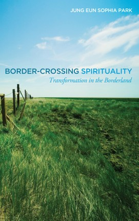 Border-Crossing Spirituality