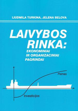 Laivybos rinka: ekonominiai ir organizaciniai pagrindai