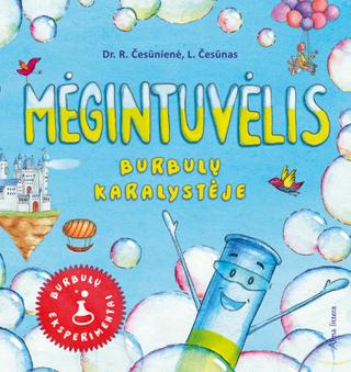 Mėgintuvėlis burbulų karalystėje: burbulų eksperimentai