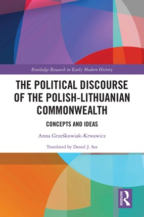 The Political Discourse of the Polish-Lithuanian Commonwealth
