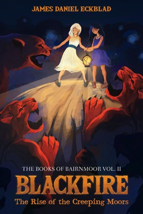 Blackfire: The Rise of the Creeping Moors