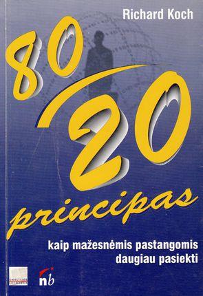 80/20 principas. Kaip mažesnėmis pastangomis daugiau pasiekti