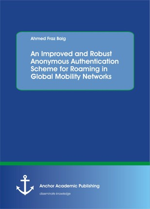 An Improved and Robust Anonymous Authentication Scheme for Roaming in Global Mobility Networks