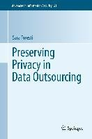 Preserving Privacy in Data Outsourcing