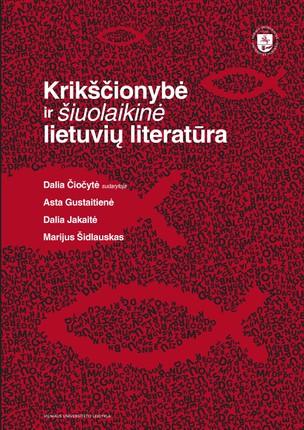 Krikščionybė ir šiuolaikinė lietuvių literatūra