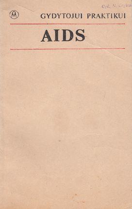 AIDS. Gydytojui praktikui