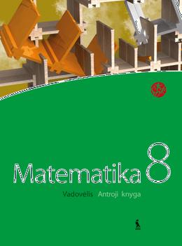 """Matematika. Vadovėlis VIII klasei. Antroji knyga (serija  """"ŠOK"""")"""