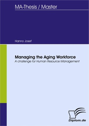 Managing the Aging Workforce