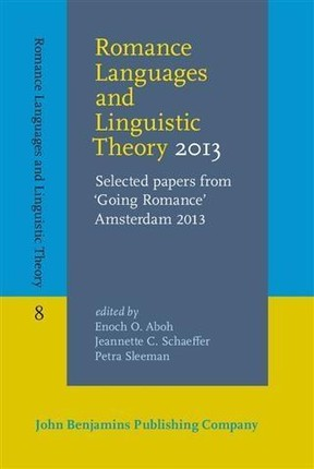 Romance Languages and Linguistic Theory 2013