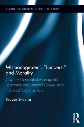 """Mismanagement, """"Jumpers,"""" and Morality"""