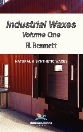 Industrial Waxes, Vol. 1, Natural and Synthetic Waxes