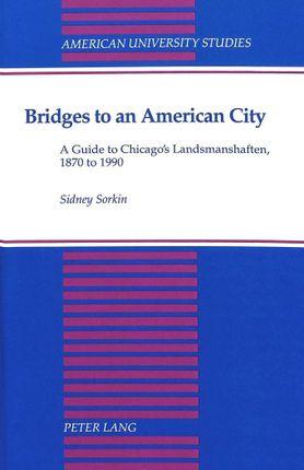 Bridges to an American City