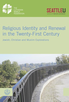 Religious Identity and Renewal in the Twenty-first Century