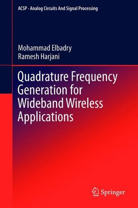 Quadrature Frequency for Wideband Wireless Applications