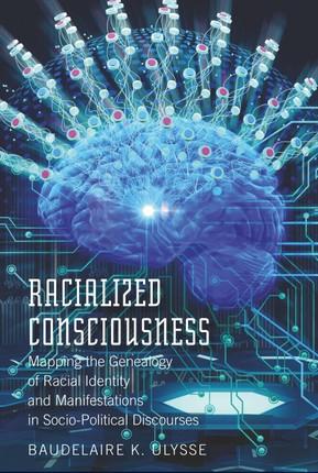 Racialized Consciousness