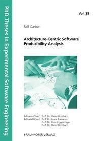 Architecture-Centric Software Producibility Analysis