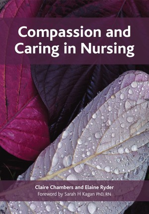 Compassion and Caring in Nursing