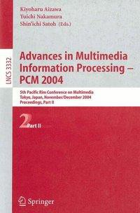 Advances in Multimedia Information Processing - PCM 2004 Proceedings 2