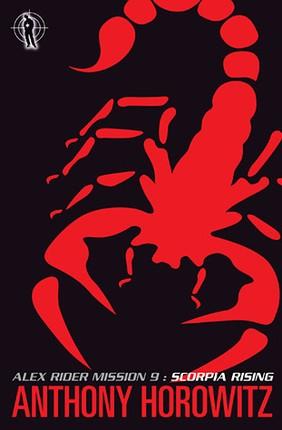 Scorpia Rising. Alex Rider 9