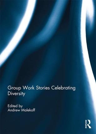 Group Work Stories Celebrating Diversity