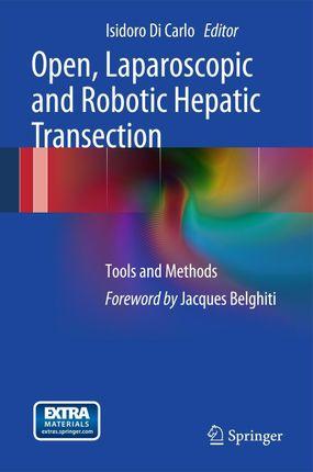 Open, Laparoscopic and Robotic Hepatic Transection