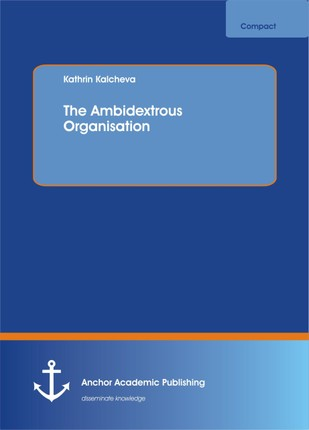 The Ambidextrous Organisation